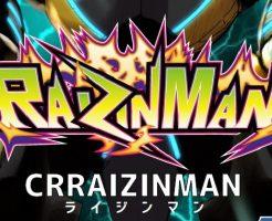 CR RAIZINMAN(CRライジンマン)